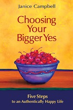 Choosing Your Bigger Yes