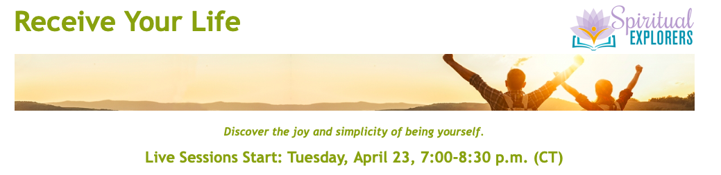 Receive Your Life - The Joy and Simplicity of Being Yourself